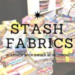 Stash Fabrics – interview with owner Beth Louche