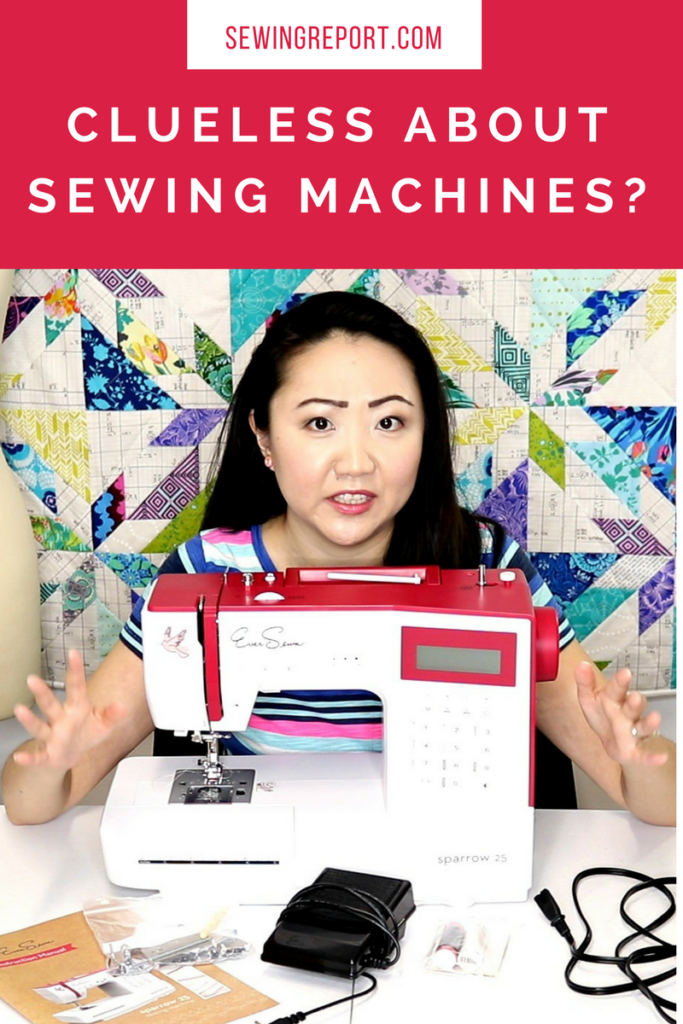 Clueless about Sewing Machines Tutorial