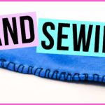 How to Hand Sew Knit Fabrics | QUICK TUTORIAL